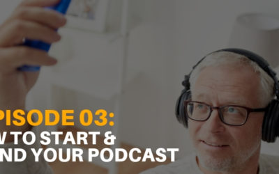 How to Start and Brand Your Podcast [Podcast Ep. 03]